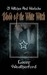 Blood of the White Witch (Of Witches and Warlocks #3)