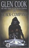 The Black Company (The Black Company: Books of the North, #1)