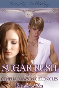 Sugar Rush (Ophelia Dawson Chronicles, #1)