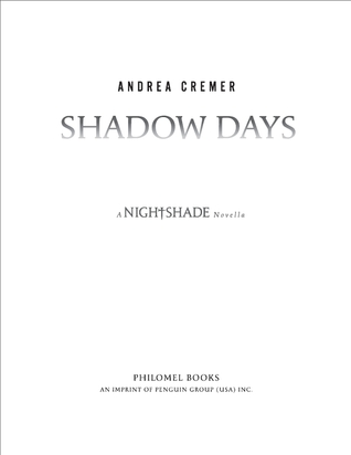 Shadow Days: A Nightshade Novella (Nightshade Prequel)