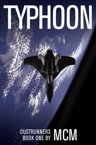 Typhoon (Dustrunners, #1) by MCM