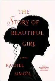 book cover of The Story of a Beautiful Girl by Rachel Simon