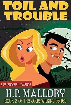 Toil and Trouble (Jolie Wilkins, #2)