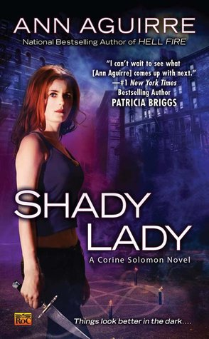 Early Review: Shady Lady by Ann Aguirre