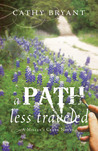 A Path Less Traveled (Book 2 in the Miller's Creek novels)