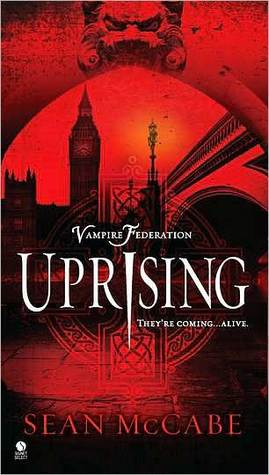 Uprising (Vampire Federation #1) by Sean McCabe