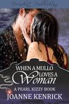 When A Mullo Loves A Woman (Pearl Kizzy, #1)