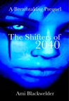 The Shifters of 2040 (The Hunted of 2060, #3)