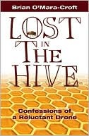 Lost in the Hive: Confessions of a Reluctant Drone
