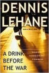 A Drink Before the War (Kenzie &amp; Gennaro, #1)