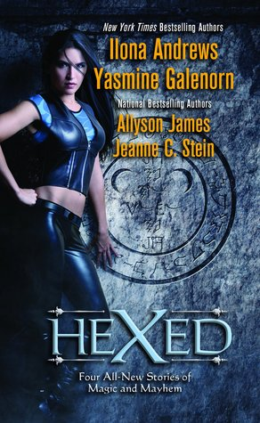 Early Review: Hexed (anthology) by Ilona Andrews, Yasmine Galenorn, Allyson James, Jeanne C. Stein