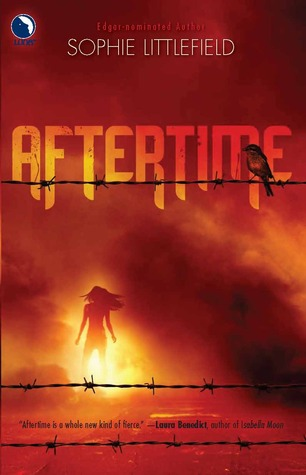 Aftertime by: Sophie Littlefield