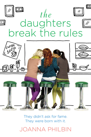 The Daughters Break the Rules (The Daughters, #2)
