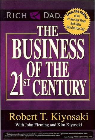 The Business of the 21st Century by Robert T. Kiyosaki - Reviews