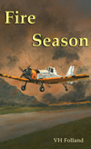 Fire Season (Paperback) by V.H. Folland