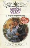 Lingering Melody (Harlequin Presents, No 1062)