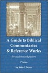 A Guide to Biblical Commentaries & Reference Works