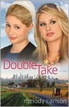 Double Take: A Novel