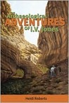 The Archaeological Adventures of I.V. Jones