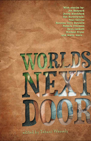 Worlds Next Door by Tehani Wessely