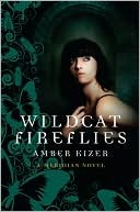 Wildcat Fireflies (Fenestra, #2)