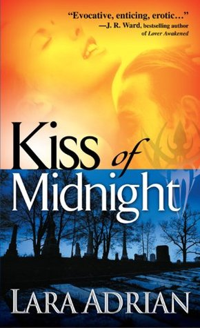 Kiss of Midnight (Midnight Breed #1) by Lara Adrian