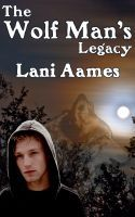 The Wolf Man's Legacy