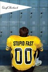 Stupid Fast