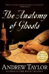 The Anatomy of Ghosts