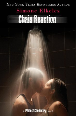 Chain Reaction (Perfect Chemisty, #3)