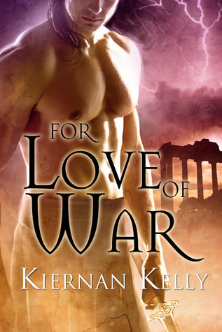 For Love of War by Kiernan Kelly (Goodreads Author)