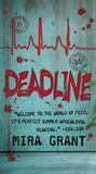 Deadline (Newsflesh, #2)
