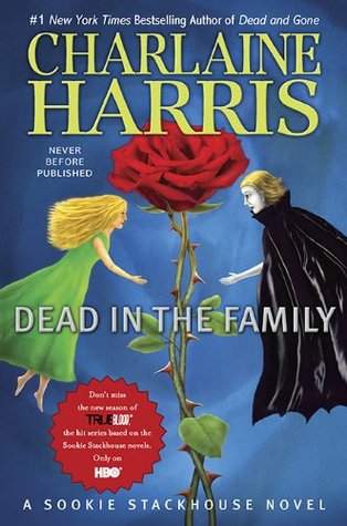 Dead in the Family (Sookie Stackhouse, #10) by Charlaine Harris