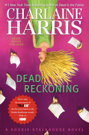 Dead Reckoning bt Charlaine Harris 