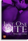Just One Bite (Volume One)
