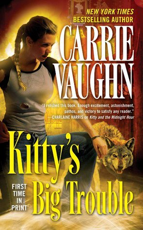 Review: Kitty's Big Trouble by Carrie Vaughn