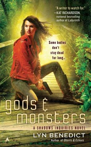 Gods & Monsters (Shadow Inquiries, #3)