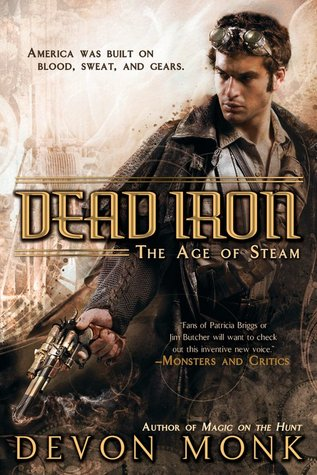 Early Review: Dead Iron by Devon Monk