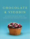 Chocolate & Vicodin by Jennette Fulda [Review]