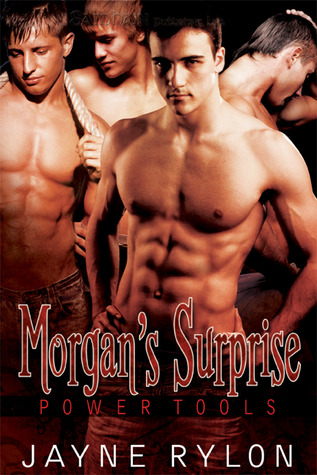 Morgan's Surprise (Powertools, #2)