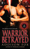 Warrior Betrayed (Sons of the Zodiac, #3)