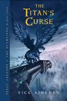 The Titan's Curse (Percy Jackson and the Olympians, #3 )