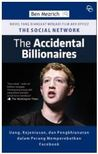 The Accidental Billionaires: Uang, Kejeniusan, dan Pengkhianatan dalam Perang Memperebutkan Facebook
