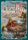 Agatha H and the Airship City (Girl Genuis)