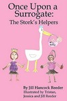 Once Upon a Surrogate: The Stork's Helper