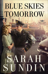 Blue Skies Tomorrow: A Novel