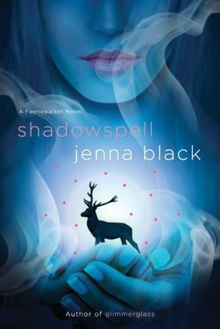 Early Review: Shadowspell by Jenna Black