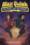 The Pocket and the Pendant (Max Quick, #1)