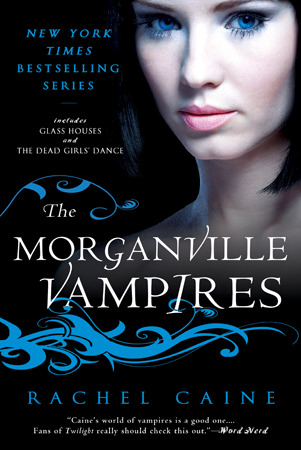The Morganville Vampires: Volume 1 (Glass Houses & The Dead Girls' Dance)