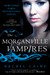 The Morganville Vampires  Volume 1 (The Morganville Vampires, #1-2)